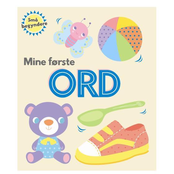 KARRUSEL FORLAG - MINE FØRSTE ORD -SMÅ BEGYNDERE