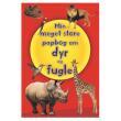 KARRUSEL FORLAG - DYR OG FUGLE -MIN STORE PAPBOG